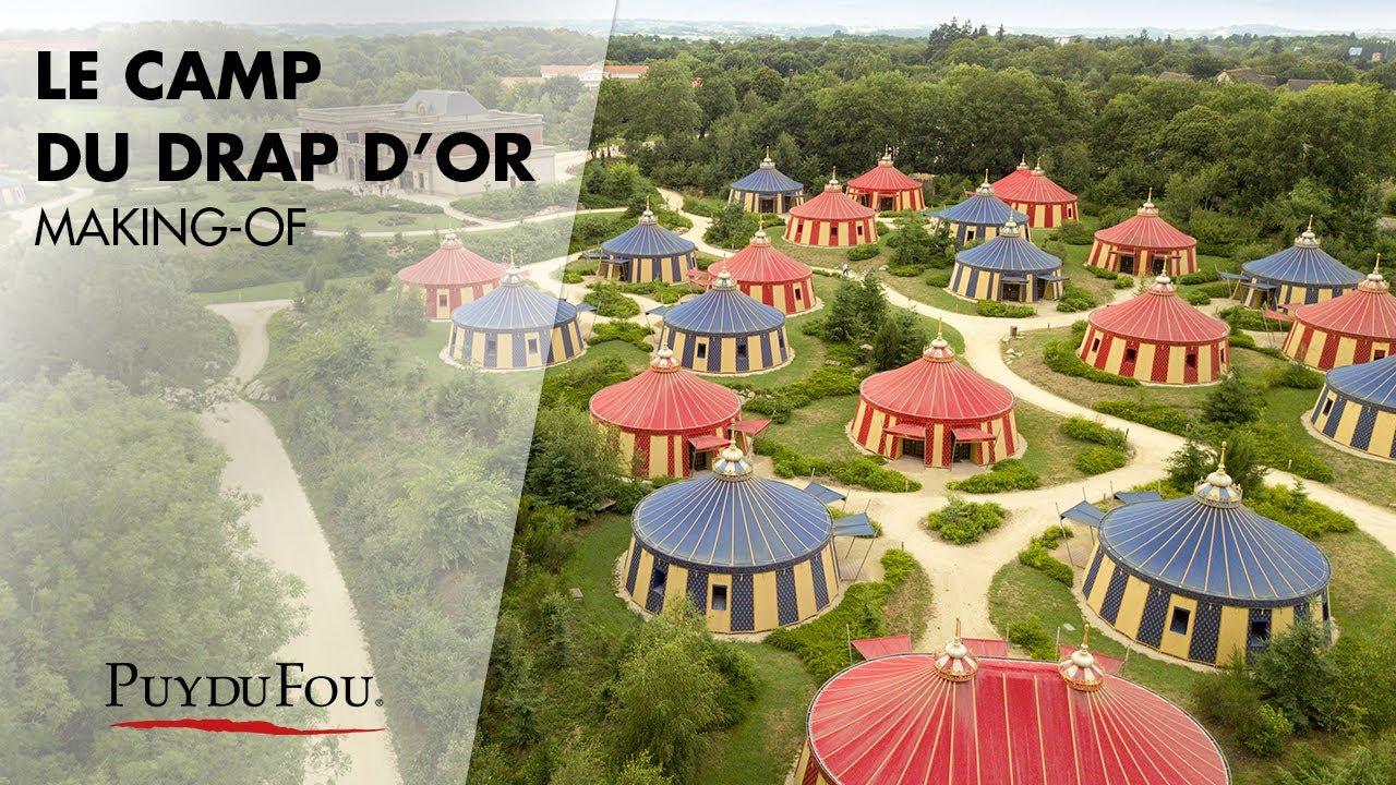 Camp du drap d 39 or making of youtube - Puy du fou le camp du drap d or ...