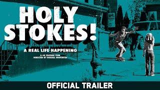 Holy Stokes - Volcom Stone - Official Trailer - Ryan Sheckler, Chris Pfanner, David Gonzalez