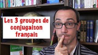 Les trois groupes de conjugaison français
