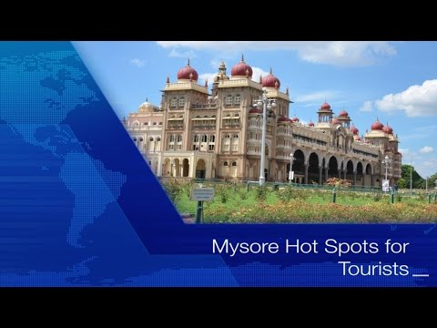Mysore / Mysure : 5 Tourist HOT Spots