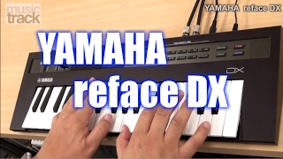 YAMAHA reface DX Demo & Review [English Captions]