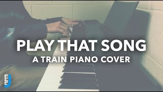"""Play That Song"" Train - Piano Cover by Jordan Johansen"