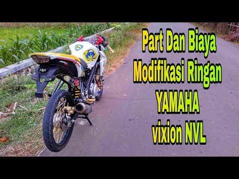 Biaya Modifikasi Yamaha Vixion NVL | Tampilan Racing