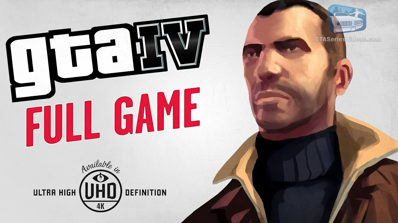 GTA 4 - Full Game Walkthrough in 4K
