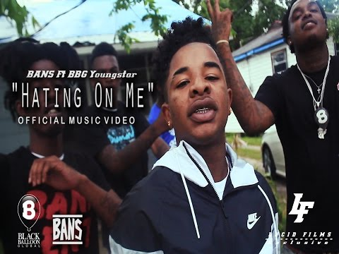 BANS ENT Ft BBG Youngstar - Hating on me (Music Video)