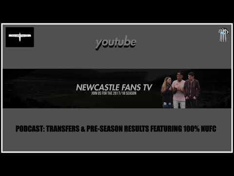 Podcast | Transfers, speculation & pre-season | Newcastle United