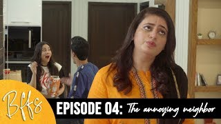 BFFS   EP4 - The Annoying Neighbor   Imagine Nation Pictures