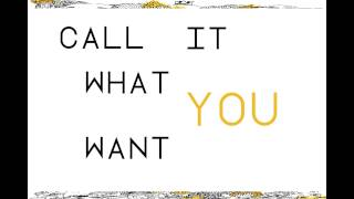Foster the People - Call It What You Want with Lyrics