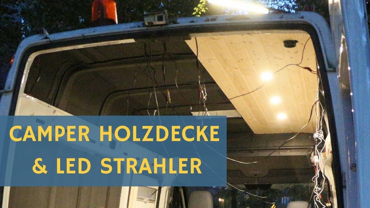 12 Volt Lampen : Wohnmobil selbstausbau volt led lampen und holzdecke mercedes