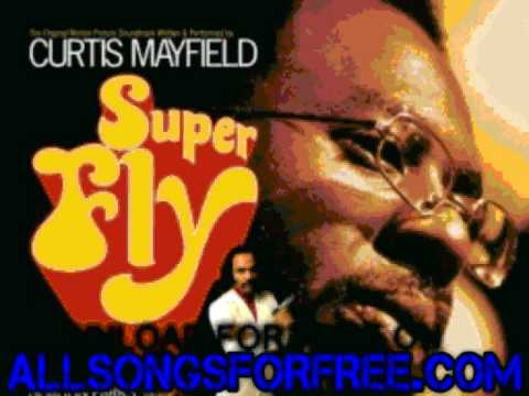 curtis mayfield  No Thing On Me Cocaine Song  Superfly