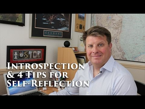 Introspection - 4 Tips for Self Reflection