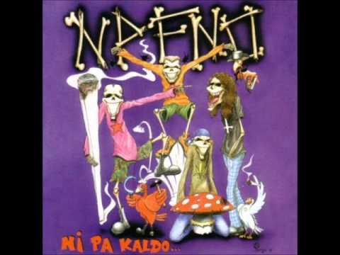 Ni Por Favor Ni Ostias [NPFNO] - Ni Pa Kaldo... (Álbum Completo)