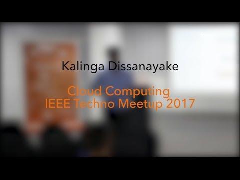 Cloud computing - IEEE Techno Meetup 2017