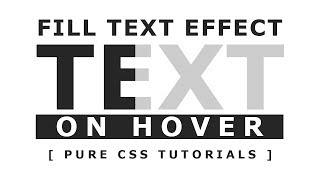 Fill Text Effect On Hover - Css3 Hover Effect - Pure Html Css Tutorials