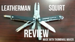 Leatherman Squirt Es4 Review!