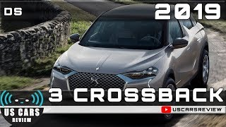 2019 DS 3 CROSSBACK Review