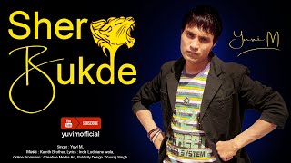 Yuvi M Sher Bukk De. Latest Song Promo  Audio M