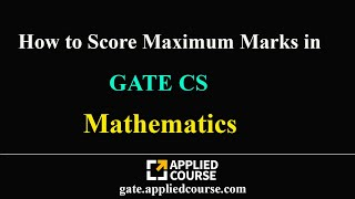 How to Score Maximum marks in Mathematics| GATE CS | Computer Science & Information Technology