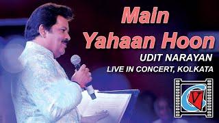 Gambar cover Main Yahaan Hoon || Veer-Zaara || Udit Narayan || Superhit Song || Live In Concert || Kolkata
