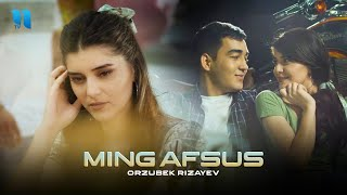 Orzubek Rizayev - Ming afsus (Official Music Video)