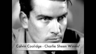 Calvin Coolidge - Charlie Sheen Winning (feat Young Nate prod by Sawyer Beats) Charlie Sheen Song