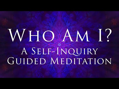 Who Am I? A Self-Inquiry Guided Meditation With Shunyamurti