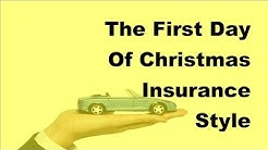 2017 Auto Insurance Tips  | The First Day Of Christmas Insurance Style