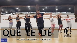 Que Le Dé - Rauw Alejandro & Nicky Jam / ZUMBA