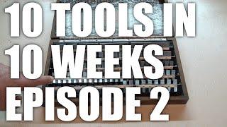 10 tools in 10 weeks episode 2: tool room gauges