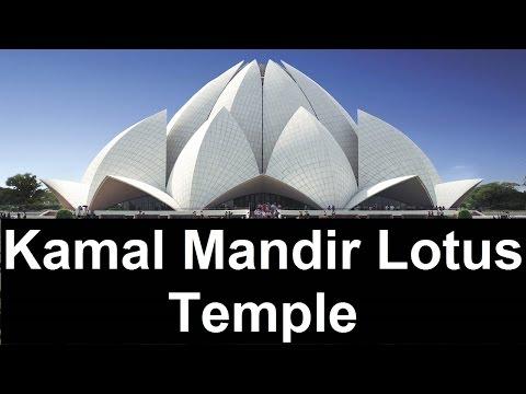 Kamal Mandir Lotus Temple by World Tour