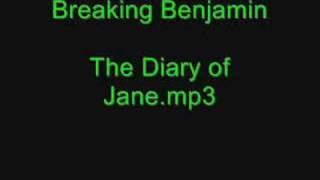 Breaking Benjamin - The Diary of Jane[Lyrics]