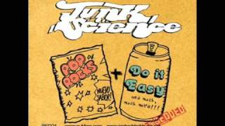 Junk Science - Do It Easy