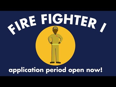 How To Apply To Be A CAL FIRE Fire Fighter I