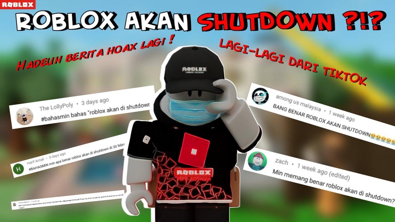ROBLOX BAKAL DI SHUTDOWN ?? SELURUH SERVER ROBLOX AKAN DIMATIKAN ! MASA SIH ?? -Bahasa Indonesia