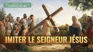 Chant Chrétien avec paroles | Imiter le Seigneur Jésus