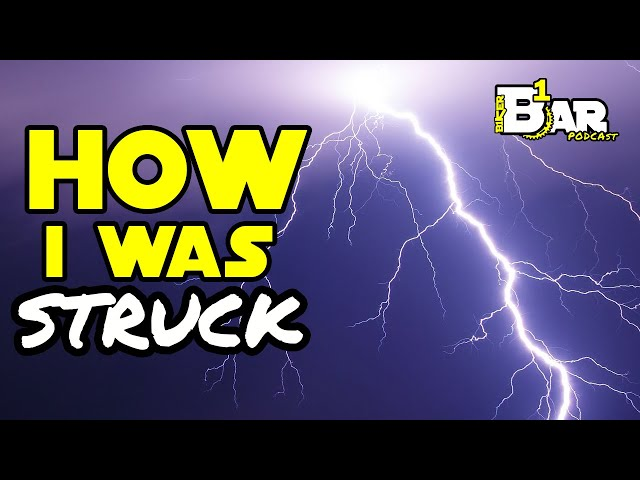 Being struck by lightning and living to tell - B1KER Bar Bits