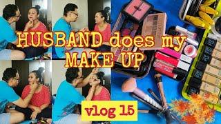 HUSBAND does my MAKE UP | ASSAMESE Couple| CHALLENGE| Make Up at HOME | LOCKDOWN Diaries | FUN vlog