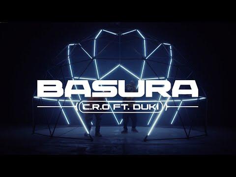 Basura - C.R.O ft. DUKI