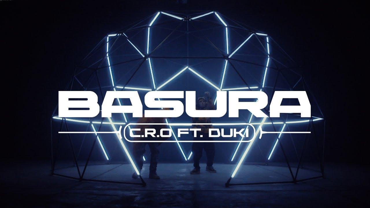 BASURA - C.R.O ft. DUKI (prod. Negro Dub)