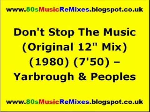"""Don't Stop The Music (Original 12"""" Mix) - Yarbrough & Peoples 
