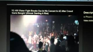 YG 400 Water Fight Breaks Out At His Concert In AZ After Crowd Starts Bangin!