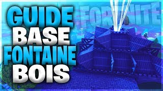 GUIDE BASE FONTAINE BOIS #2 Fortnite Save the World
