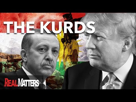 Trump's Kurdish Gamble in the Fight Against ISIS | PART 1| REAL MATTERS