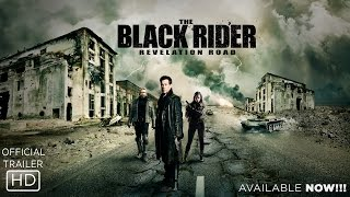 The Black Rider: Revelation Road - Official Trailer