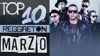 Top 10 Reggaeton Marzo 2016
