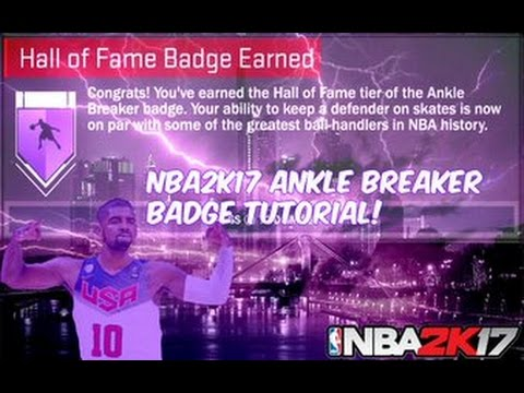 how-to-get-hall-of-fame-ankle-breaker!-2k17-badge-tutorial