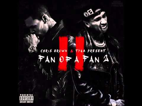 Chris Brown ft Tyga  Bitches Fan of a Fan 2