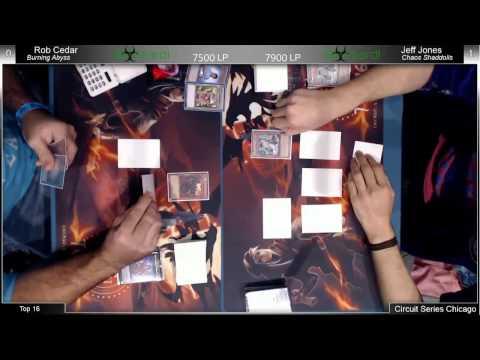 YGO: ARGCS Chicago 2014: Top 16: Chaos Shaddoll  (Jeff Jones) VS Burning Abyss (Rob Cedar)