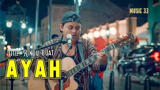 Download Lagu EBIET GAD - TITIP RINDU BUAT AYAH Live COVER by Andi 33 mp3