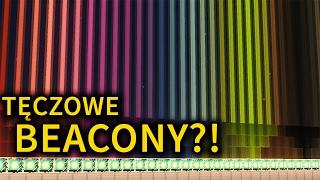 TĘCZOWE BEACONY?!?! DZIWNE A JEDNAK!